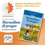 """Presentazione del libro """"Marmellata di prugne"""" di Patrizia Fortunati"""